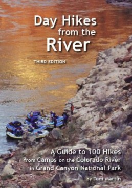 Day Hikes from the River, 4th Edition, Tom Martin 1