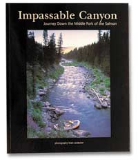 Impassable Canyon, Journey Down the Middle Fork of the Salmon, 148 pages 1